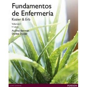 Fundamentos De Enfermeria 9ed. (2vol.) -kozier & Erb-