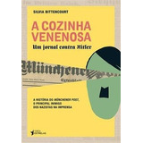 A Cozinha Venenosa Silvia Bittencourt Livro