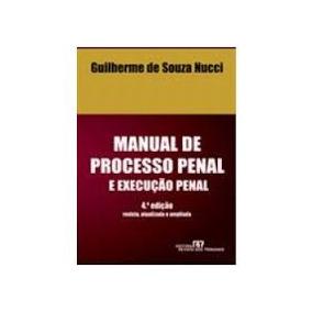 Manual De Processo Penal E Execucao Penal Nucci Pdf