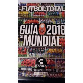 Revista Futbol Total Guia Clausura 2016 Portada Doble. Jalisco · Guia  Mundial 2018 Futbol Total cac9afbbf8c