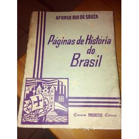 Páginas De História Do Brasil Afonso Rui De Souza #