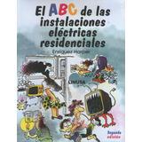 Abc De Las Instalaciones Electricas Residenciales 2/ed - Har