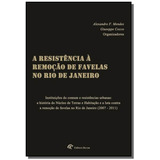 Resistencia A Remocao De Favelas No Rio De Janeiro