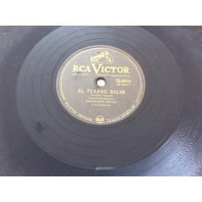 Hermanos Reyes El Texano Balin Rca Victor 10 78 Rpm 8d4eef6039a