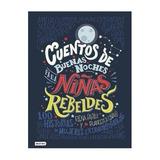 Libro Cuentos De Buenas Noches Para Niñas Rebeldes.