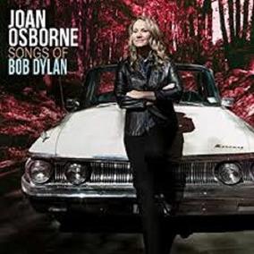 Joan Osborne - Lp Duplo - Songs Of Bob Dylan - Importado