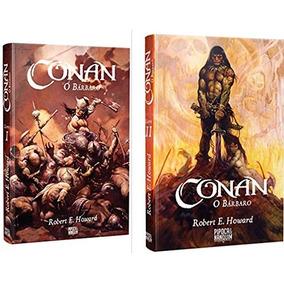 Conan, O Bárbaro - Volume 1 E 2 Robert E. Howard