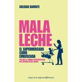 Libro - Malaleche - Soledad Barruti