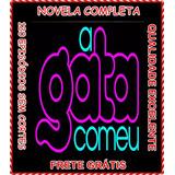 Novela A Gata Comeu Versão De 120 Capítulos Em 15 Dvds