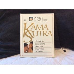 Livro: Kama Sutra - Técnicas Clássicas Para Os Amantes