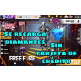 Recarga Diamantes Free Fire Sin Tarjeta De Crédito 5 Minutos