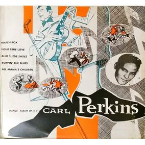 Disco Lp Carl Perkins - Dance Album Of Carl Perkins - Raro!