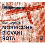 Cd : Moricone - Cecilia - Rollastri - Cinema Per Archi (cd)