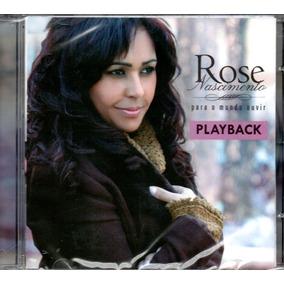 Cd Rose Nascimento - Para O Mundo Ouvir - Playback