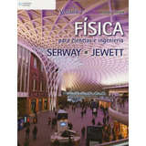 Física P/ciencias E Ing. Vol 1 Serway-jewett - 9º Edic.