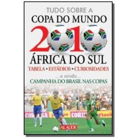 1694df4062 Tudo Sobre A Copa Do Mundo De 2010 Africa Do Sul por Lt2 Shop. 1 vendido