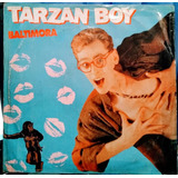 Baltimora Tarzan Boy 12 Inch Remix Uk Musica Vinyl Acetatos