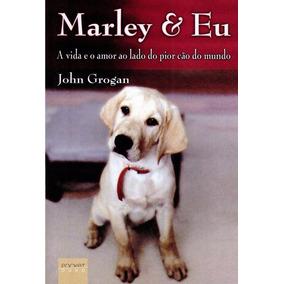 Áudio Livro Marley E Eu - John Grogan