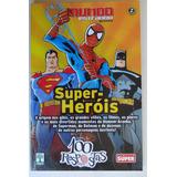 Livro Coleção 100 Respostas - Super Heróis - Mundo Estranho