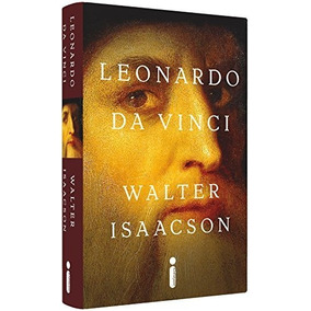 Leonardo Da Vinci Livro Walter Isaacson Capa Dura Frete Grát