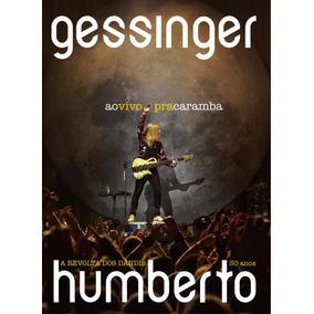 Humberto Gessinger - Ao Vivo Pra Caramba - A Revolta Dos Dâ