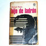 Hijo De Ladrón, Manuel Rojas Edit. Quimantú Regular Estado