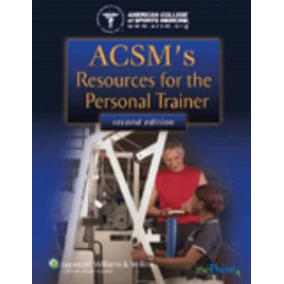 Acsm´s Resources For The Personal Trainer