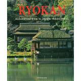 Ryokan. Alojamiento En El Japon Tradicional