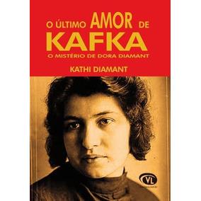 O Último Amor De Kafka