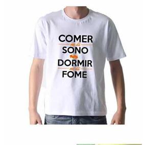 0060bbd719d4d Camiseta Comer Sono E Dormir