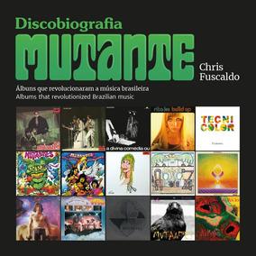 Livro Discobiografia Mutantes