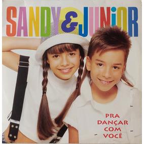 Sandy & Junior - Pra Dançar Com Você - Lp - Curtir