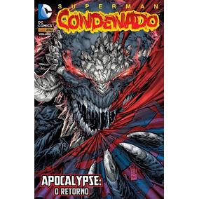 Superman: Condenado-volume 1-apocalypse: O Retorno-dc Comics