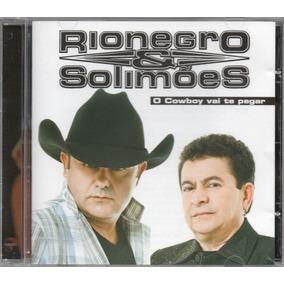 Rionegro & Solimões Cd O Cowboy Vai Te Pegar Novo Lacrado