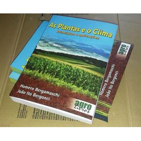 Livro As Plantas E O Clima: Princípios E Aplicações