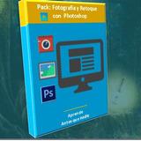 Fotografía Y Retoque Con Photosop Pack De Video Cursos