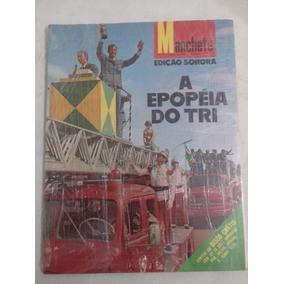 Revista Manchete: A Epopéia Do Tri - 1970 (com Vinil)