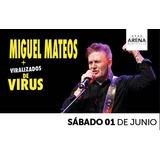 Entrada Miguel Mateos Sabado 1 De Junio