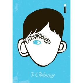 Extraordinário - Livro R. J. Palacio - Frete 9