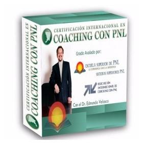 Certificación Internacional De Coaching Con Pnl - Edmundo Ve