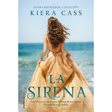 Libro La Sirena / Kiera Cass / Roca Editorial