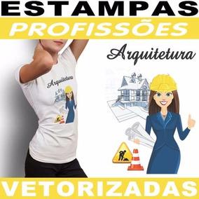 Artes Prontas Estampas Camisetas Profissão Femininas