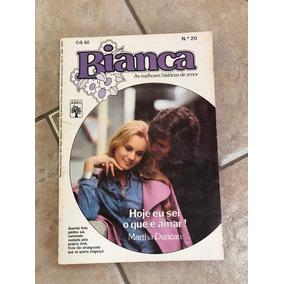 Livro De Romance Bianca Número 20 Hoje Eu Sei O Que É Amar!