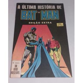 A Ultima Historia De Batman - Edição Extra - Ebal (1979)