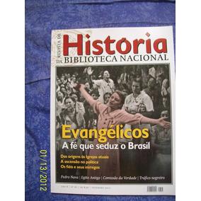 Evangélicos: A Fé Que Seduz O Brasil Revista Biblioteca Naci