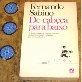 Livro De Cabeça Para Baixo - Fernando Sabino (1989)