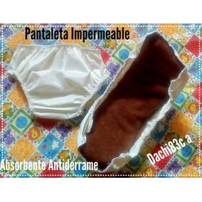 Pantaletas Plasticas O Pañal Unisex+absorbente. Dachi83c.a