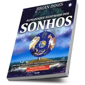 Livro Almanaque Ilustrado Dos Sonhos Brian Innes Escala