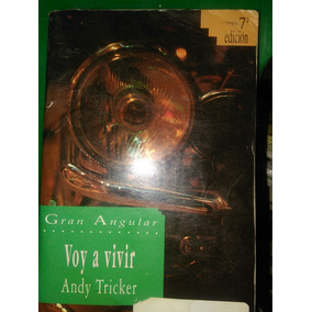 Voy A Vivir , Andy Tricker