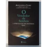 Livro O Vendedor De Sonhos E A Revolução Augusto Cury